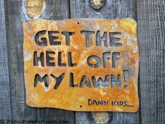 get off my lawn.jpg