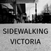 Sidewalking Victoria - last post by G-Man
